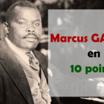 Marcus Garvey en 10 points